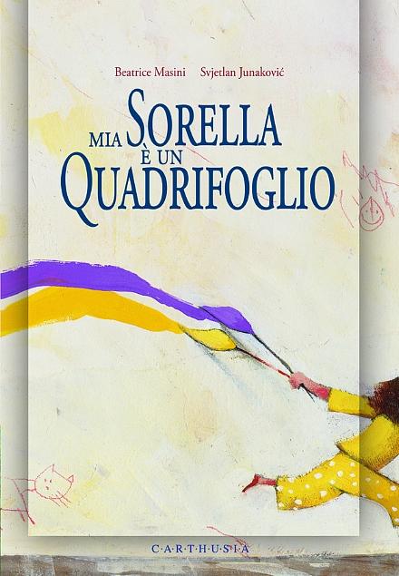 libri-per-bambini-sulla-disabilità-mia-sorella-è-un-quadrifoglio